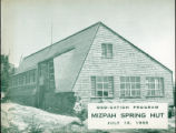 Mizpah Spring Hut Dedication Program